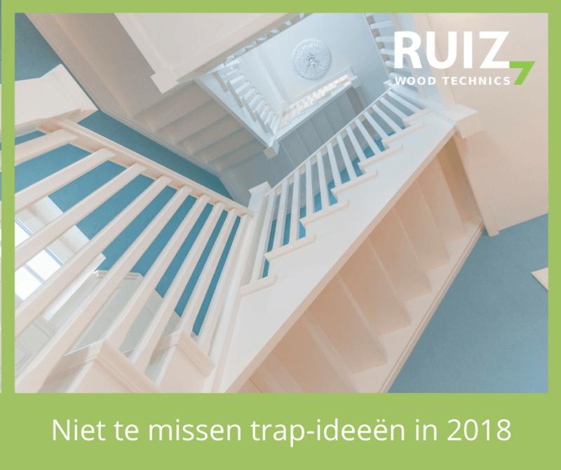 niet te missen trapideeën voor 2018